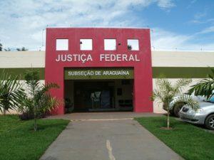 Justiça Federal - Araguaína